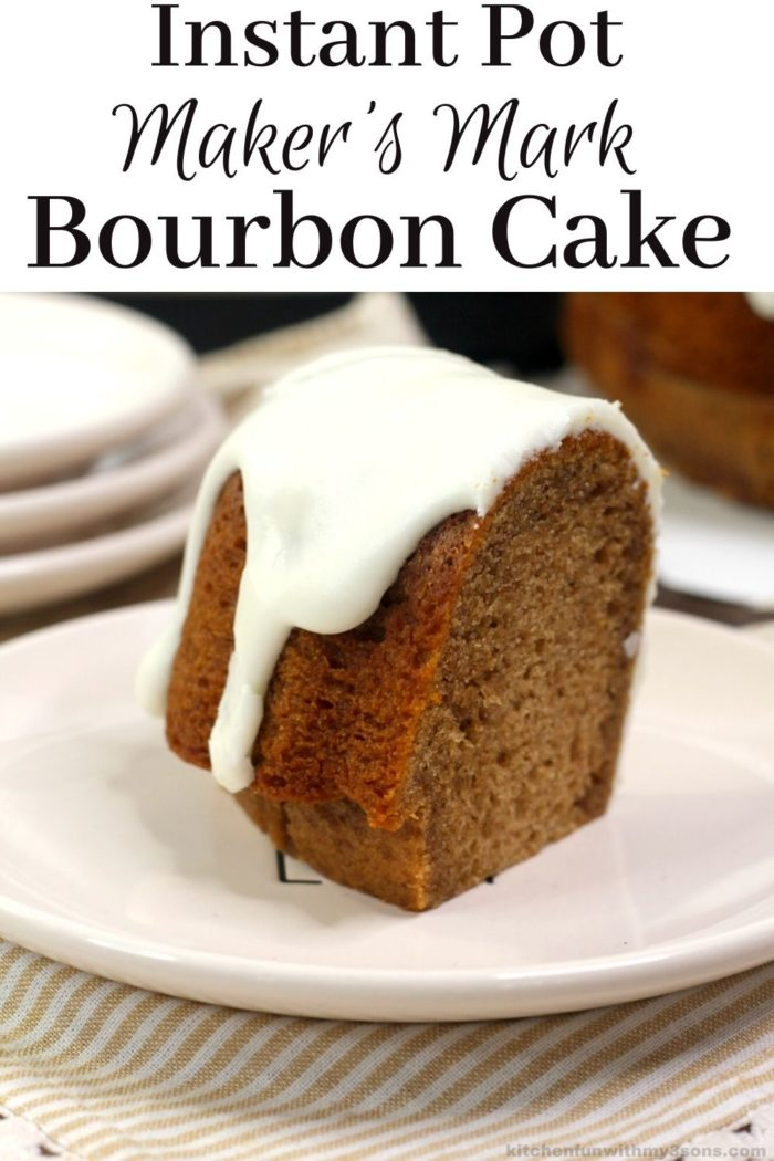 Instant Pot Maker's Mark Bourbon Cake Bundt