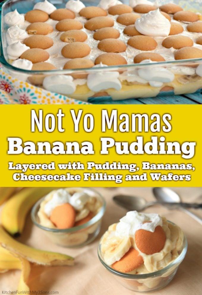 Not Yo Mamas Banana Pudding