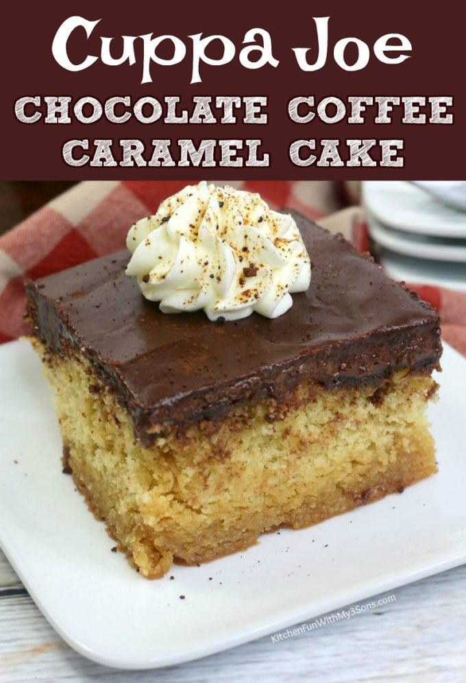 Cuppa Joe Chocolate Coffee Caramel Cake