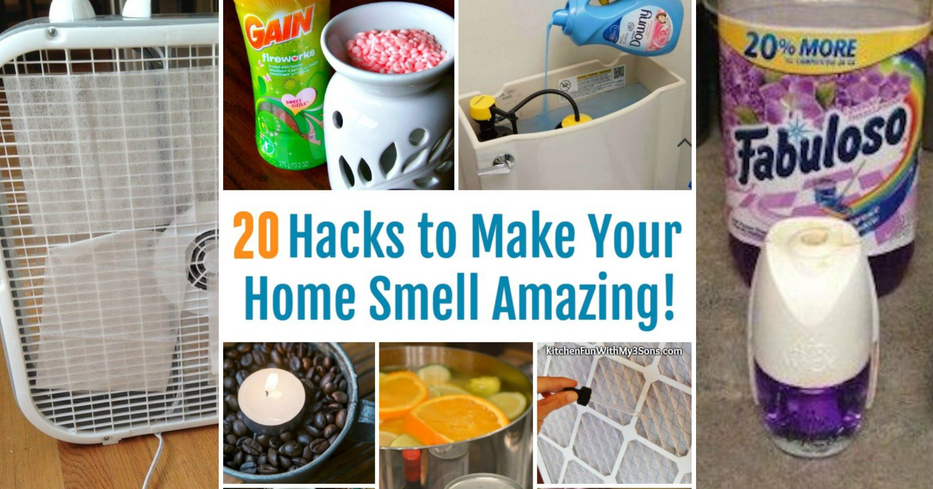 How To Make Your House Smell Good With 20 Easy Hacks Kitchen Fun With My 3 Sons