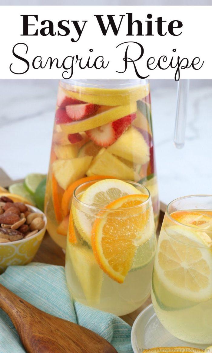 Easy White Sangria Recipe for pinterest