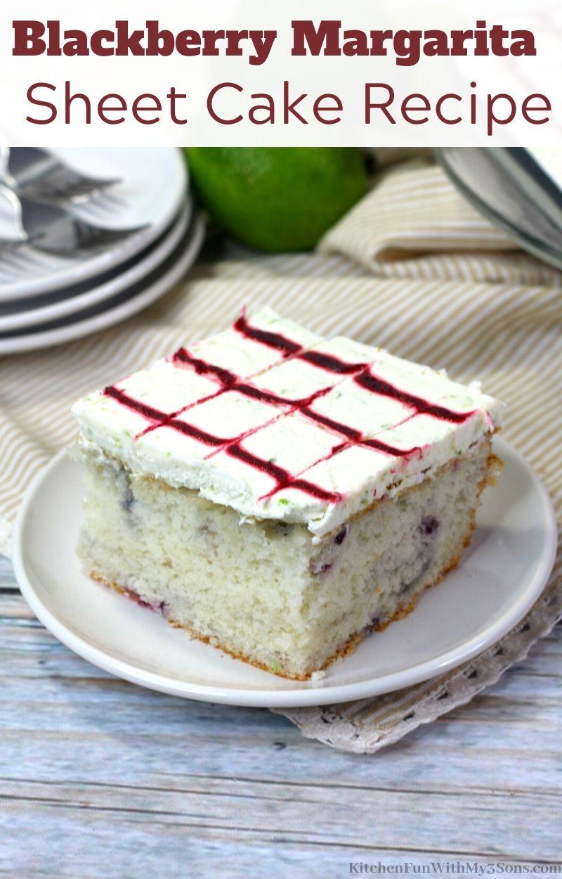 Blackberry Margarita Sheet Cake Recipe