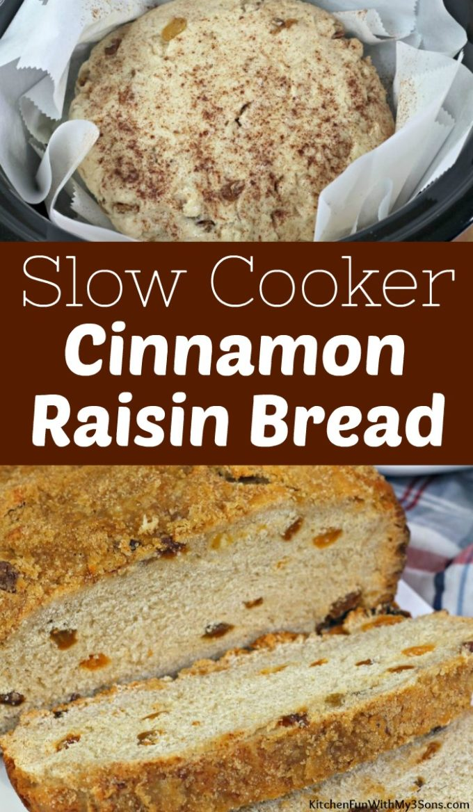 Slow Cooker Cinnamon Raisin Bread