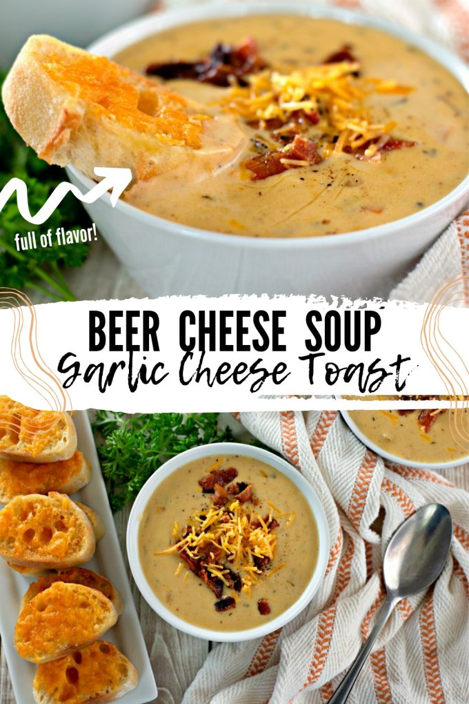 Beer Cheese Soup with Garlic Cheese Toast on Pinterest