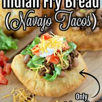 Indian Fry Bread (Navajo Tacos)