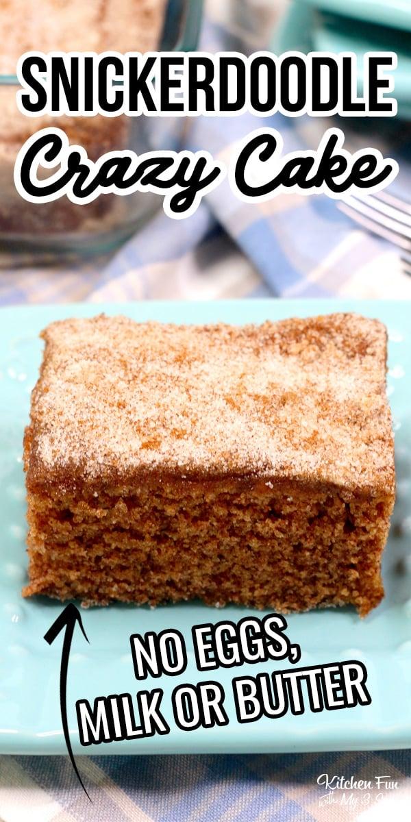 Snickerdoodle Crazy Cake