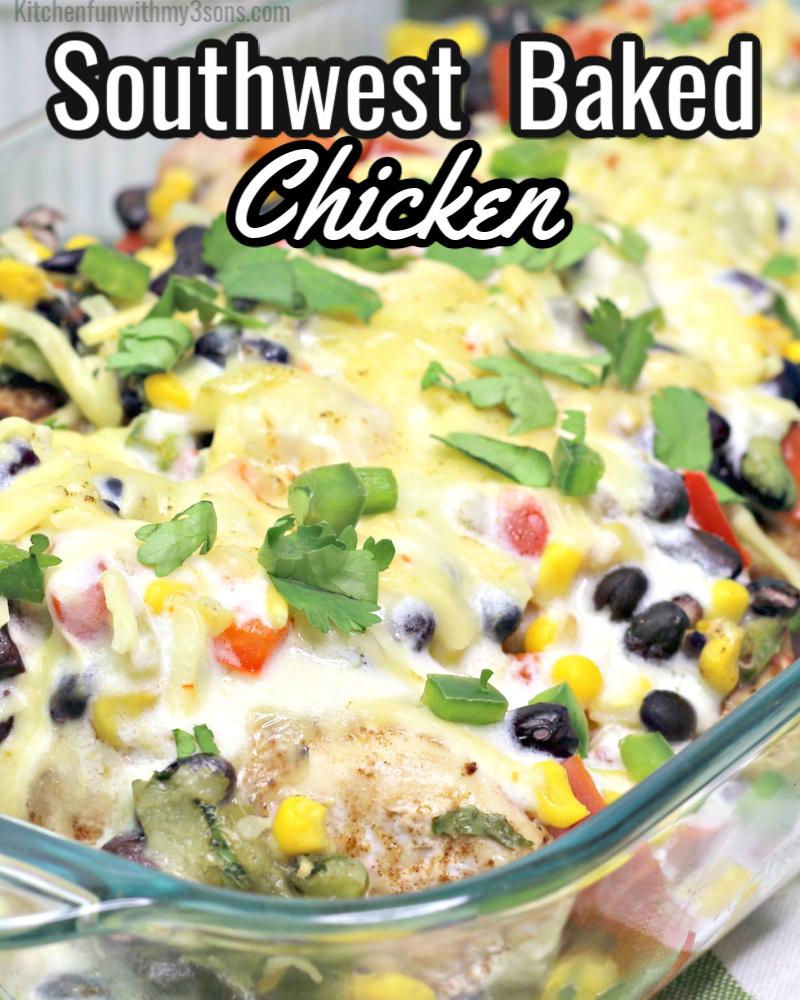 Southwest baked chicken
