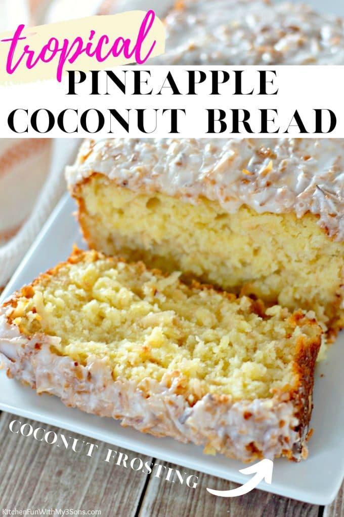 Pineapple Coconut Bread