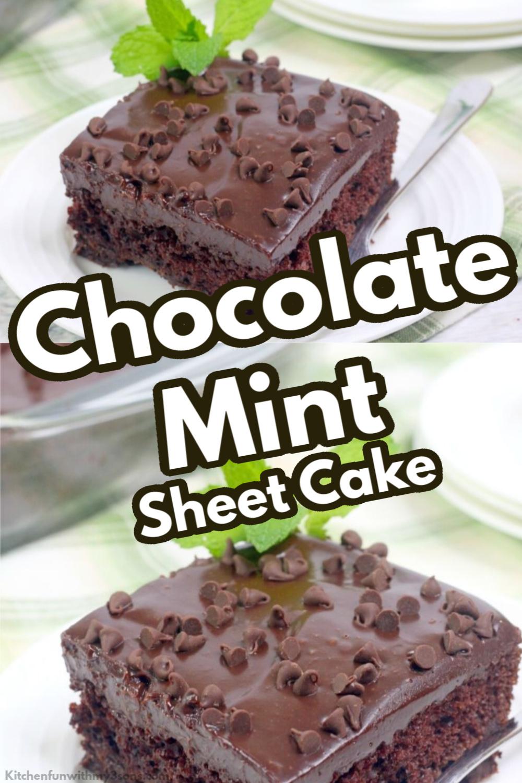 Triple Chocolate Mint Sheet Cake