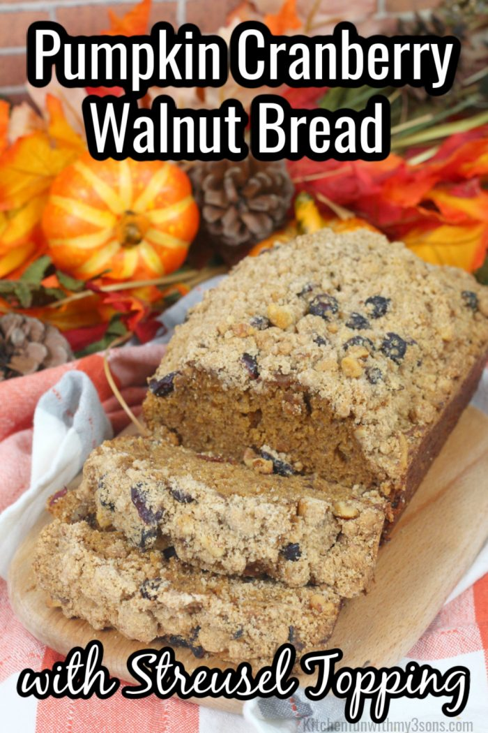 Pumpkin Cranberry Walnut Bread with Streusel Topping