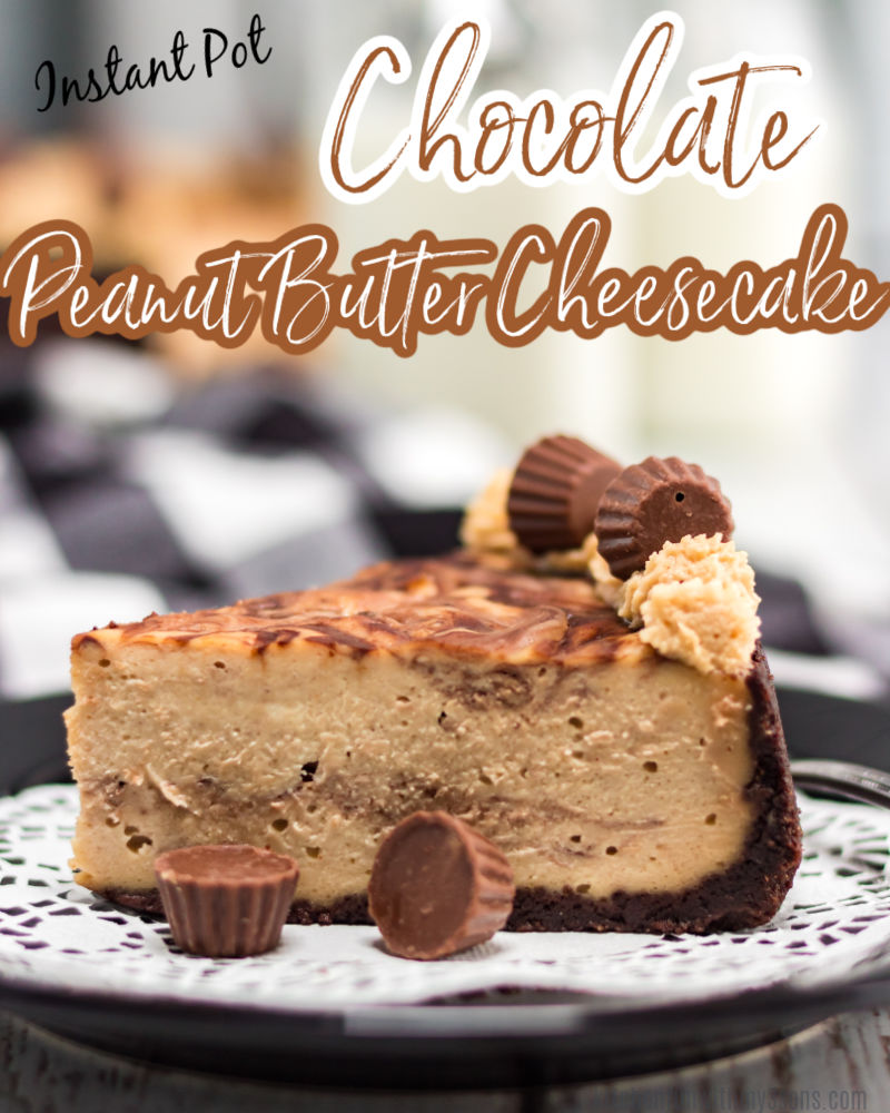 instant pot chocolate peanut butter cheesecake