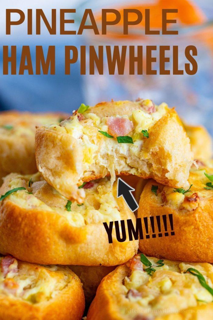 Pineapple Ham Pinwheels