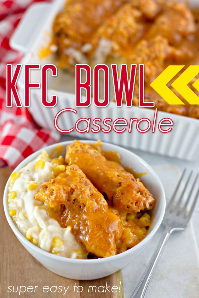KFC Bowl Casserole