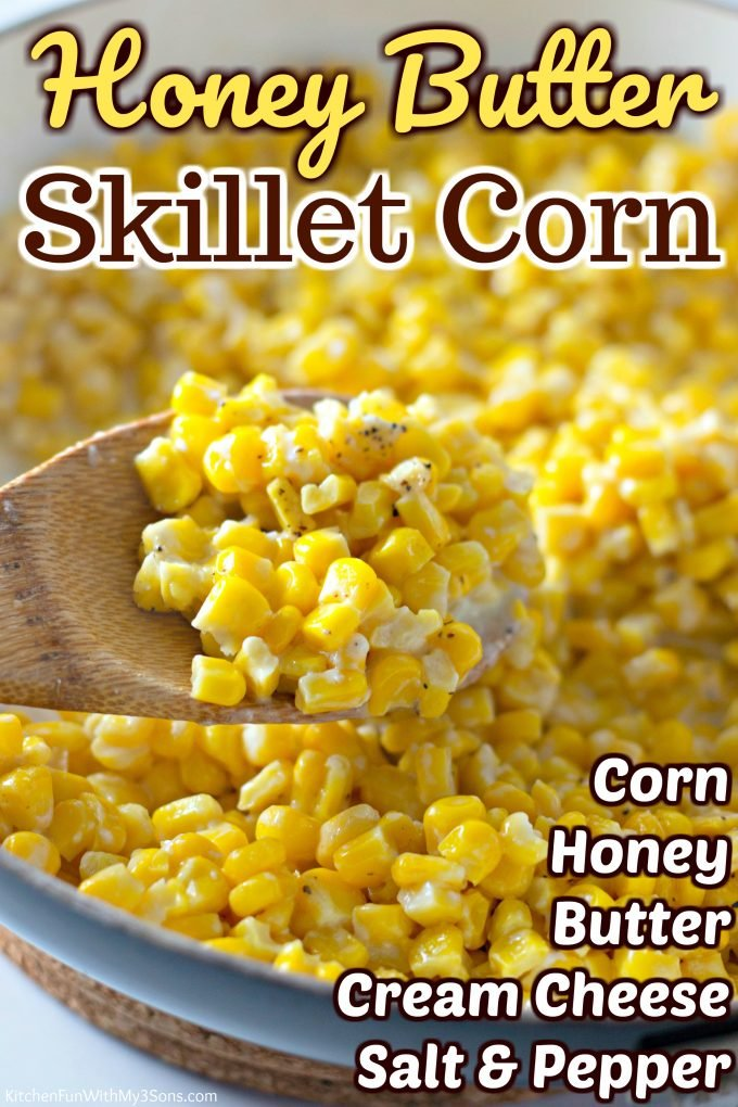 Honey Butter Skillet Corn