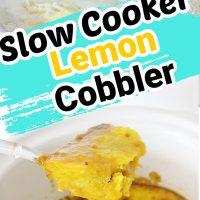 Slow Cooker Lemon Cobbler