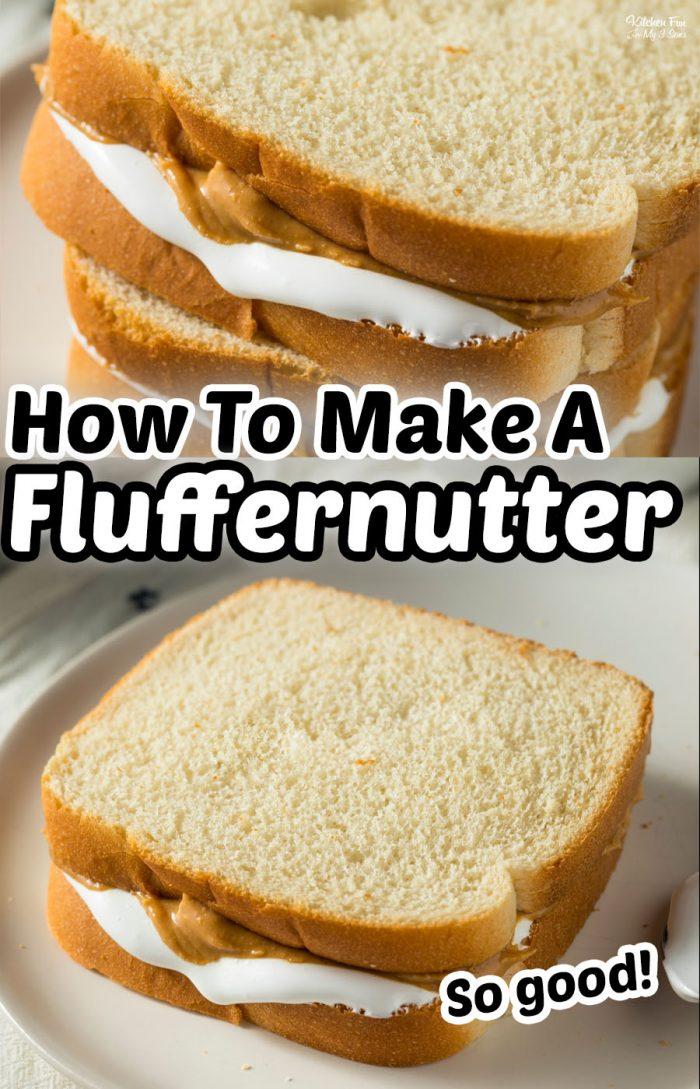How To Make A Fluffernutter