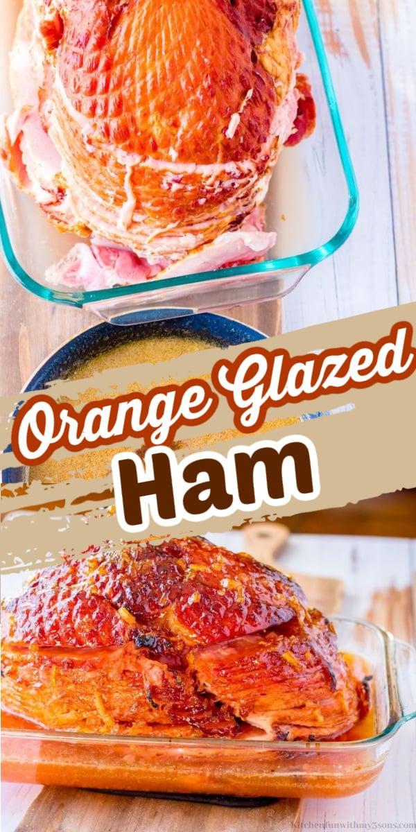 How to Make Amazing Orange Glazed Ham