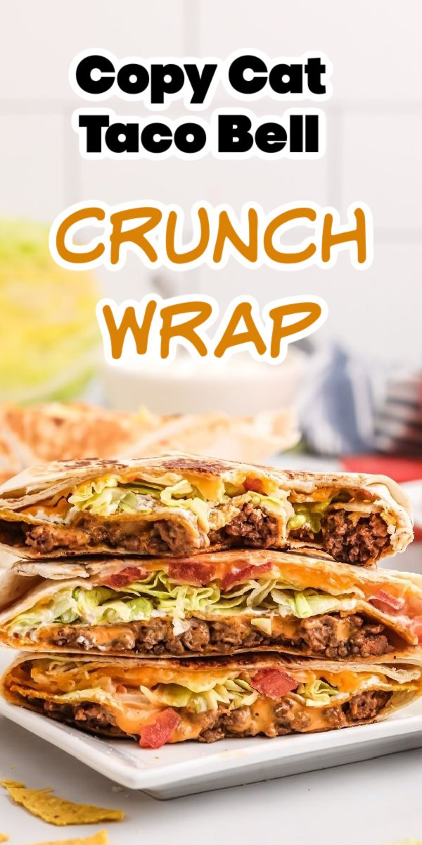 copycat Taco Bell crunchwrap supreme pinterest image