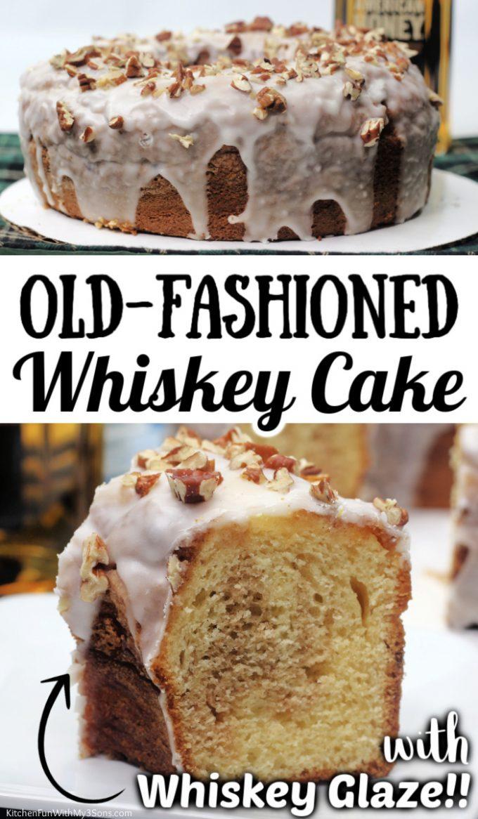 Old-Fashioned Whiskey Cake