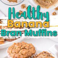 Healthy Banana Bran Muffins