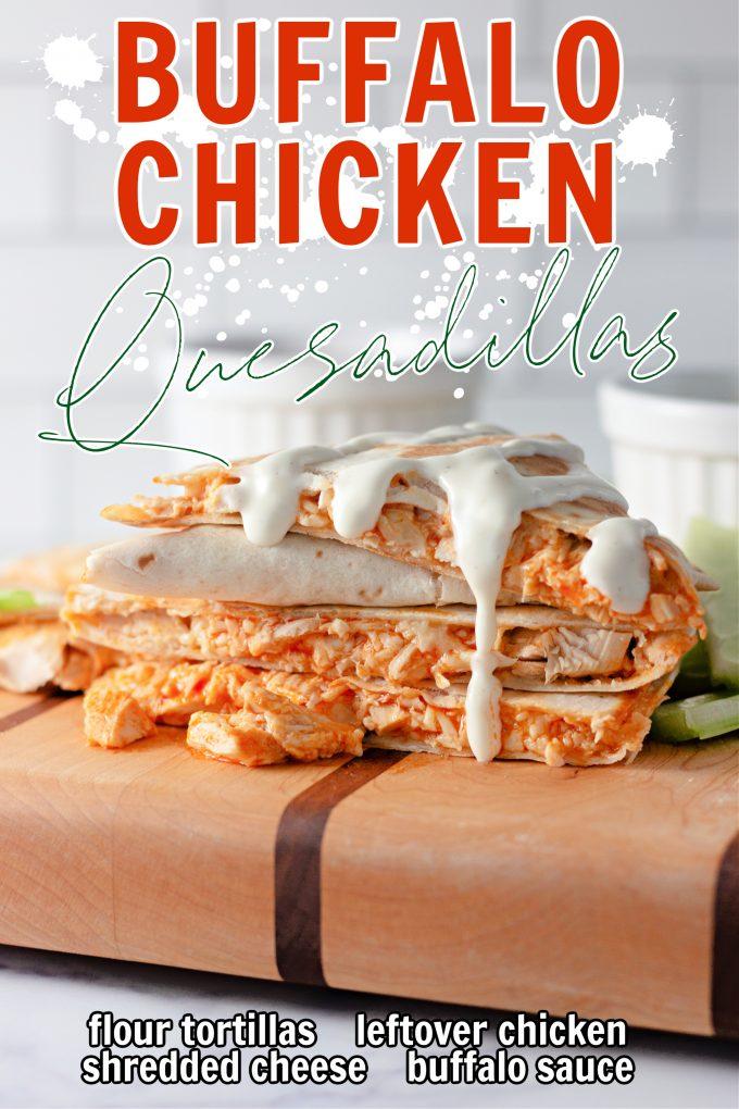 Buffalo Chicken Quesadillas on Pinterest.