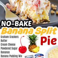 No Bake Banana Split Pie