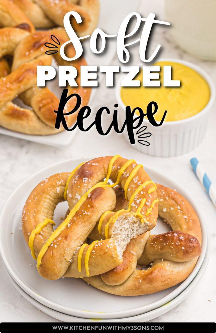 Soft Pretzel Recipe pinterest image
